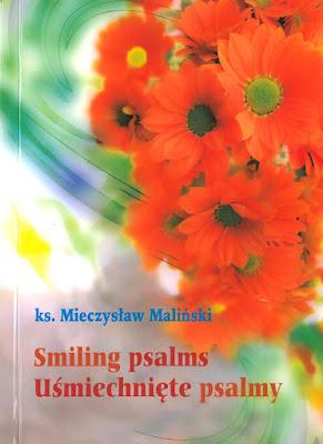 """""""Uśmiechnięte psalmy"""" – ks. Mieczysław Maliński"""