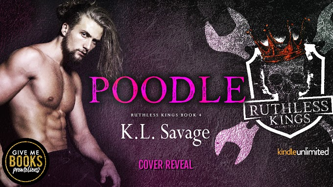 COVER REVEAL PACKET - Poodle by K.L. Savage