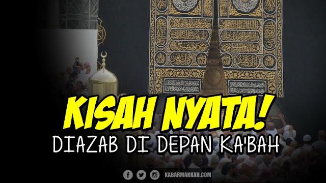 4 Kisah Nyata ini Jadi Bukti Jika Baitullah Mekkah Adalah Tempat yang Terjaga Kesuciannya