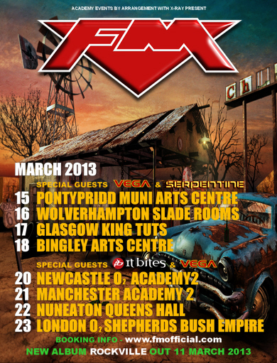 FM - March 2013 tour with special guests It Bites, Vega and Serpentine