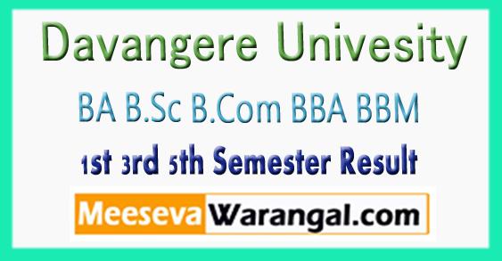 Davangere Univesity BA B.Sc B.Com BBA BBM 1st 3rd 5th Semester Result 2017