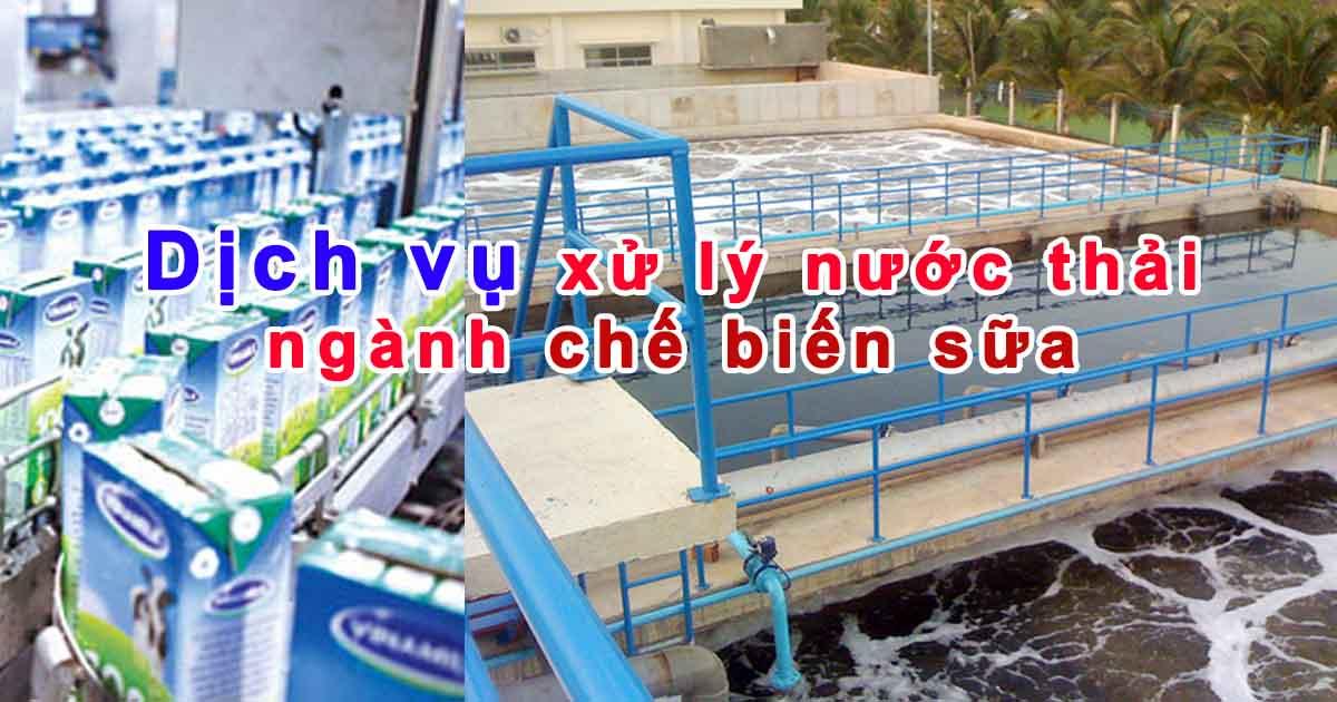 Phương pháp xử lý nước thải ngành chế biến sữa của Thái An