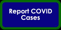Report COVID Cases