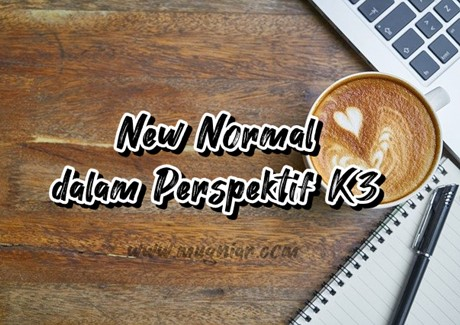 New Normal dalam Perspektif K3