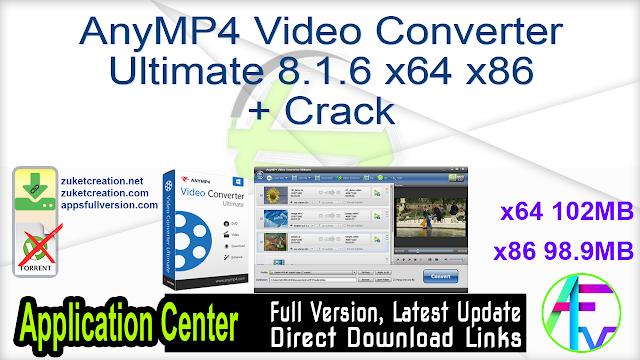 AnyMP4 Video Converter Ultimate 8.1.6 x64 x86 + Crack