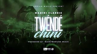 AUDIO | Madini Classic - Twende Chini | Download
