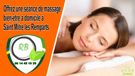 Offrez une séance de massage bien-être à domicile à Saint Mitre les Remparts;