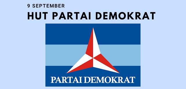 Sejarah Hari Ulang Tahun Partai Demokrat 9 September