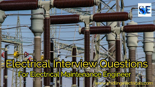 Electrical Interview Questions For Electrical Maintenance Engineer