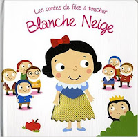Les contes de fées à toucher - Blanche-Neige - Editions TAM TAM