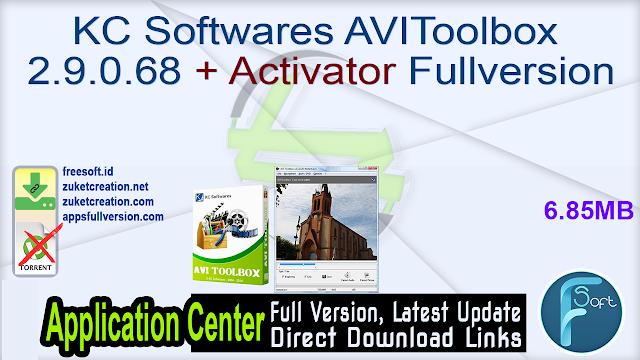 KC Softwares AVIToolbox 2.9.0.68 + Activator Fullversion