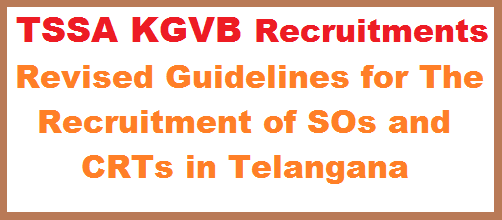 Telangana State Public Service Commission has Revised Schedule for Recruitment of Special Officers CRTs Vacancies in Telangana KGBV Schools Apply Online @ssa.telangana.gov.in Kasthurba Gandhi Balika Vidyalaya Which are Being run under the supervision of SSA Telangana has their own staff pattern. Contract Residence Teachers Recruitment in new KGBV Schools which are going to be start in Academic year 2017-18. Staff Pattern Eligibility and Qualification communicated vide Rc 250. Officials ordered to follow Existing staff pattern and Eligibility criteria and post wise Qualification order before.telangana-state-public-service-commission-has-revised-schedule-for-recruitment-of-special-officers-crts-vacancies-in-telangana-kgbv-schools-apply-online