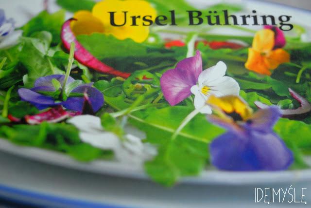 jadalne kwiaty, dzika kuchnia, recenzja książki, ursel buhring