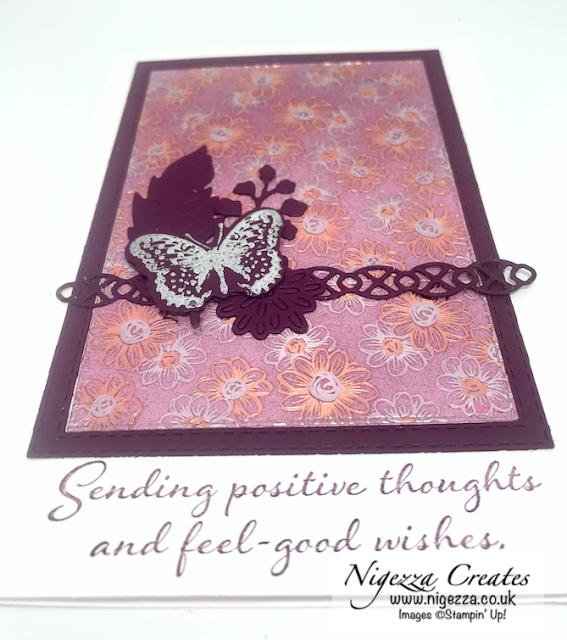 Nigezza Creates with Stampin' Up! and Flowering Foils & Positive Thoughts