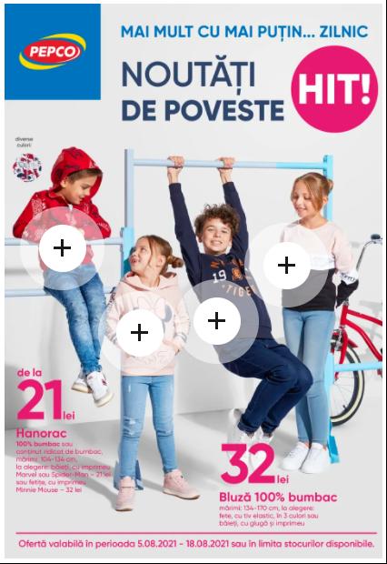 PEPCO Brosura + Promotii si oferte 05-18.08 2021→ NOUTATI DE POVESTE
