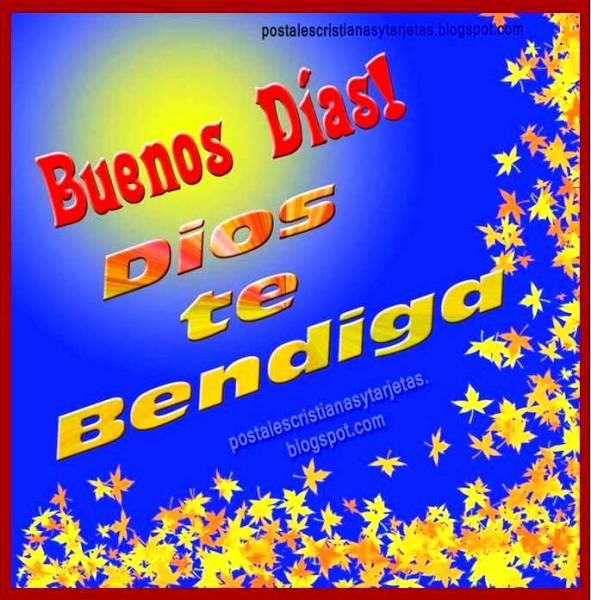Frases De Buenos Días Dios Te Bendiga