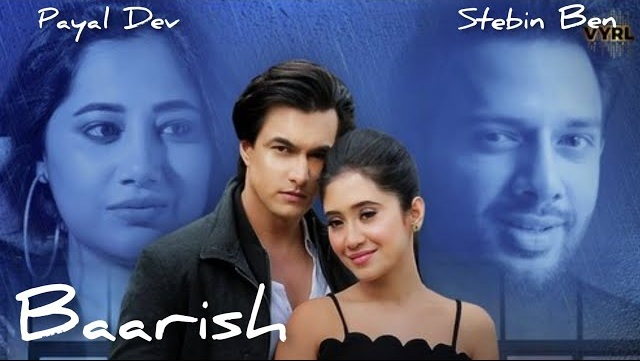Baarish Lyrics - Payal Dev  Stebin Ben