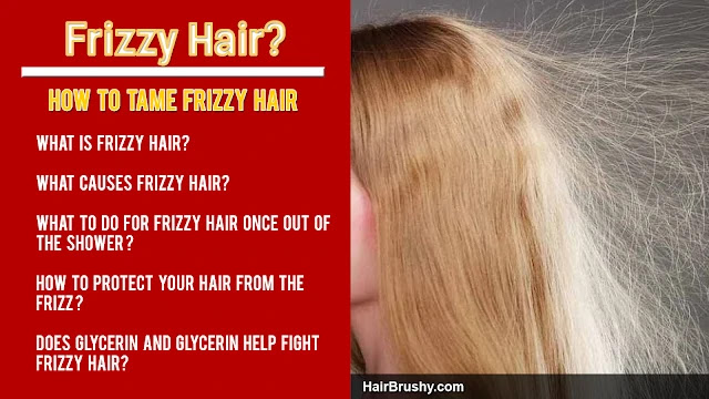 controling frizzy hair