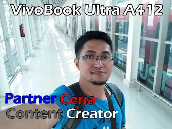 Asus VivoBook Ultra A412: Partner Ceria Content Creator