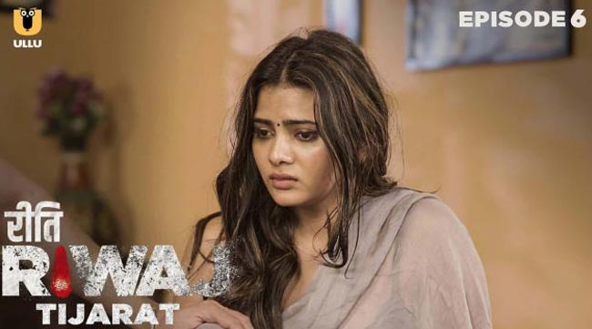 ullu app riti riwaj tijarat actress anupama prakash tara