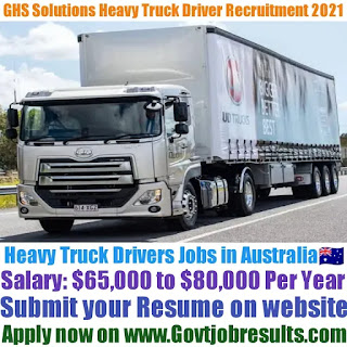 GHS Solutions Heavy Truck Driver Recruitment 2021-22