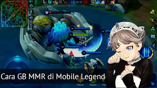 Cara GB MMR di Mobile Legend