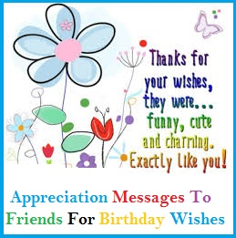 Appreciation Messages And Letters Birthday Wishes