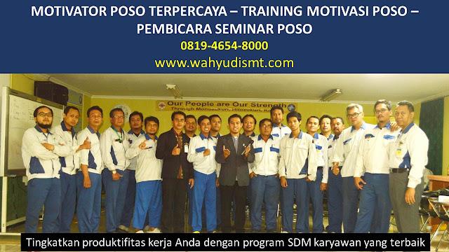 MOTIVATOR POSO, TRAINING MOTIVASI POSO, PEMBICARA SEMINAR POSO, PELATIHAN SDM POSO, TEAM BUILDING POSO
