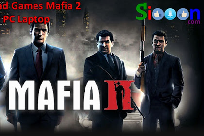 Free Download Game Mafia 2 for Computer PC Laptop Full DLC Full Version