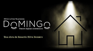 DOMINGO (Teatro digital interactivo)