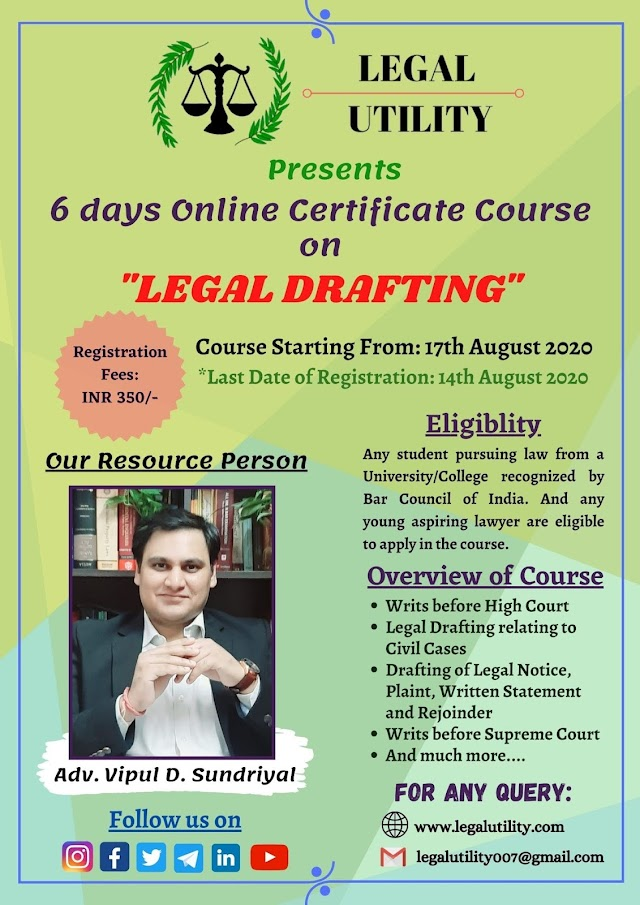 [Online] 6 days Certificate Course on Legal Drafting by Legal Utility [Register by 14 August 2020]