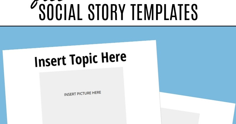Free Social Story Templates And Next Comes L