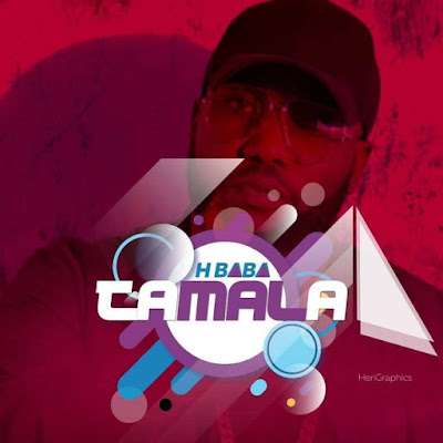 H.Baba – Tamala Download Mp3 SONG