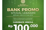 Promo Matahari Bank Promo Spesial Lebaran Hingga 6 Juni 2019