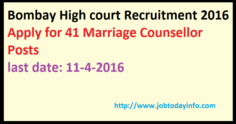 Bombay High court Recruitment 2016 Apply for 41 Marriage Counsellor Posts