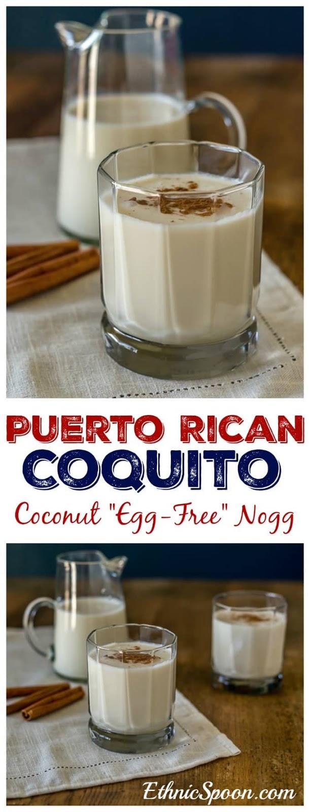 COQUITO – PUERTO RICAN COCONUT EGG-FREE NOG
