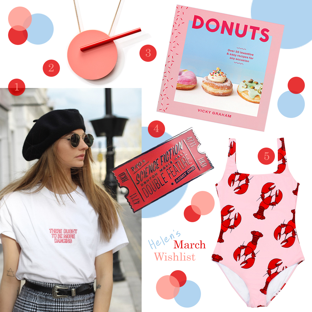 Blogger Wishlist for Spring featurin slogan tshirt by Emma Warren, colour pop necklace by Turina jewellery, Donut recipe book by Vicky's Donuts, Rocky Horror pin badge by Liz Harry and lobster print swimsuit by Batoko