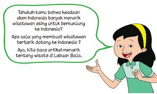 Tahukah kamu bahwa keadaan alam Indonesia banyak menarik wisatawan asing untuk berkunjung ke Indonesia? Apa saja yang membuat wisatawan tertarik datang ke Indonesia ? Ayo, kita baca artikel menarik tentang wisata di Labuan Bajo.