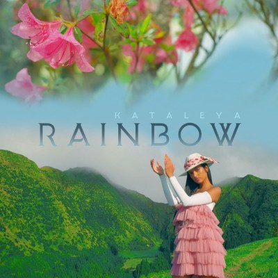Kataleya - Rainbow (Afro Pop) [Download] baixar nova musica descarregar agora 2019