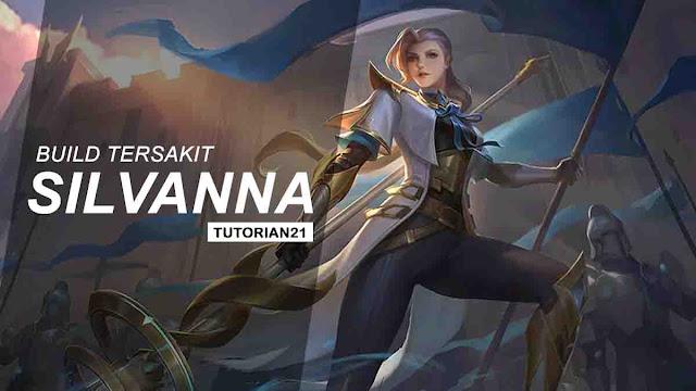 Build Silvanna Mobile Legends tersakit dan terbaru fighter dan mage