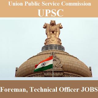 Union Public Service Commission, UPSC, Foreman, Technical Officer, Graduation, freejobalert, Sarkari Naukri, Latest Jobs, upsc logo
