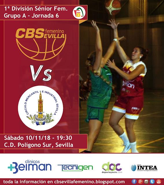 Previa jornada 6: Beiman Baloncesto Sevilla Femenino Vs C. Mercantil e Industrial Sevilla