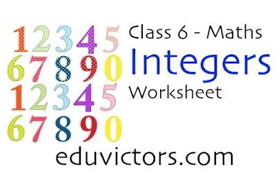 Class 6 - Maths: Integers (Worksheet)(#class6Maths)(#eduvictors)