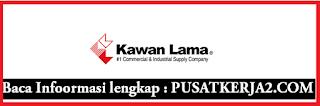 Lowongan Kerja SMA SMK D3 S1 PT Kawan Lama Group Mei 2020