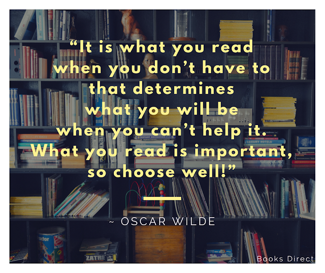 """It is what you read when you don't have to that determines what you will be when you can't help it. What you read is important, so choose well!""  ~ Oscar Wilde"