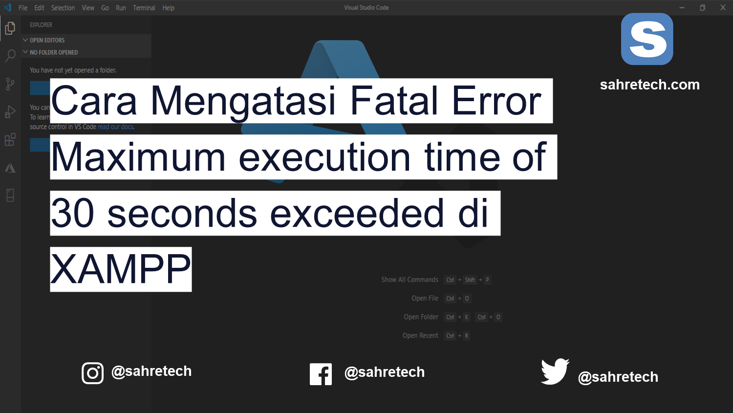 Cara Mengatasi Fatal Error Maximum execution time of 30 seconds exceeded di XAMPP