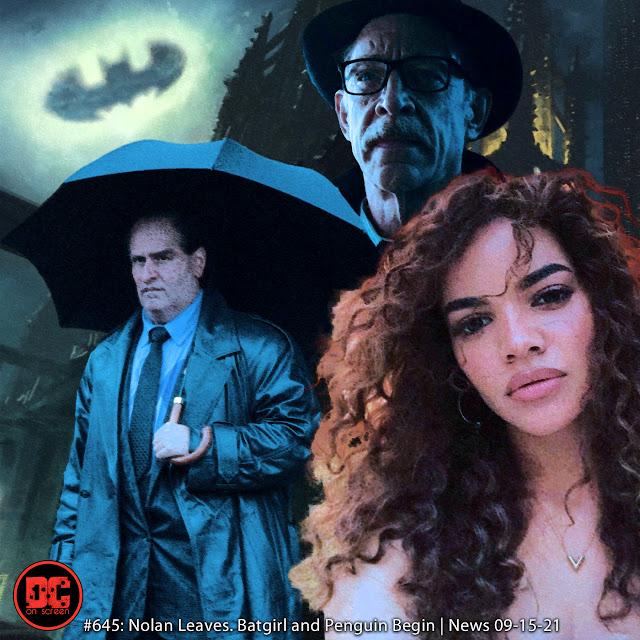 Colin Farrell's Penguin, Leslie Grace, and J.K. Simmons as Gordon. Text: DC ON SCREEN #645: Nolan Leaves, Batgirl and Penguin Begins | News 09-15-21