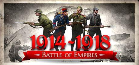 Battle of Empires : 1914-1918