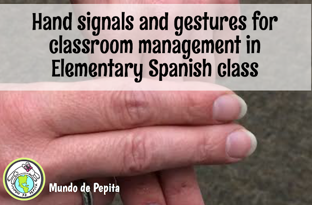 hand signals for classroom management in the elementary Spanish classroom
