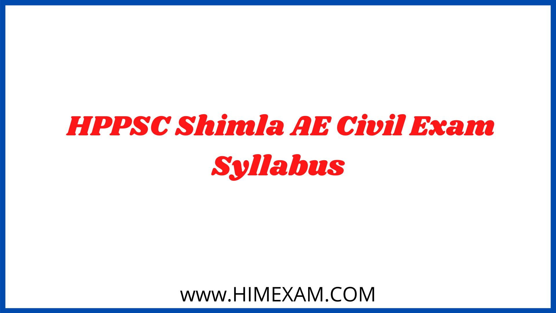 HPPSC Shimla AE Civil Exam Syllabus